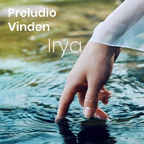 Preludio/Vinden  - Irya  Released 2019  Recording engineer   Bata percussion and mixing (Preludio)  Double bass (Vinden)
